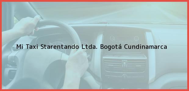Teléfono, Dirección y otros datos de contacto para Mi Taxi Starentando Ltda., Bogotá, Cundinamarca, Colombia