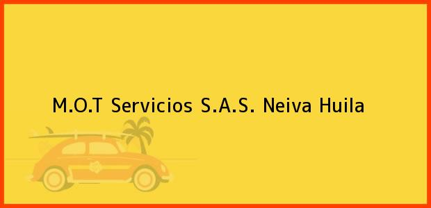 Teléfono, Dirección y otros datos de contacto para M.O.T Servicios S.A.S., Neiva, Huila, Colombia