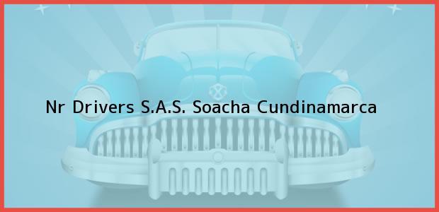 Teléfono, Dirección y otros datos de contacto para Nr Drivers S.A.S., Soacha, Cundinamarca, Colombia
