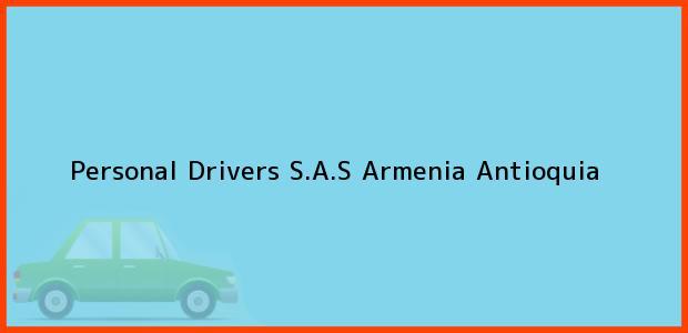 Teléfono, Dirección y otros datos de contacto para Personal Drivers S.A.S, Armenia, Antioquia, Colombia