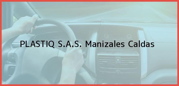 Teléfono, Dirección y otros datos de contacto para Plastiq S.A.S., Manizales, Caldas, Colombia