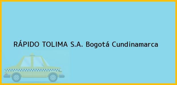 Teléfono, Dirección y otros datos de contacto para Rapido Tolima S.A., Bogotá, Cundinamarca, Colombia