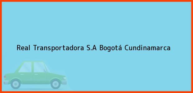 Teléfono, Dirección y otros datos de contacto para Real Transportadora S.A, Bogotá, Cundinamarca, Colombia