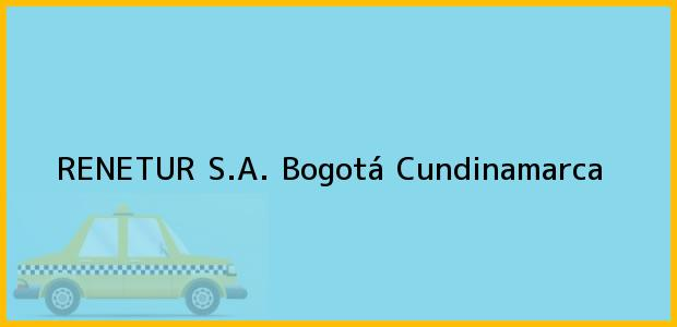 Teléfono, Dirección y otros datos de contacto para Renetur S.A., Bogotá, Cundinamarca, Colombia