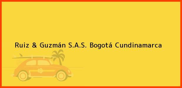 Teléfono, Dirección y otros datos de contacto para Ruiz & Guzmán S.A.S., Bogotá, Cundinamarca, Colombia
