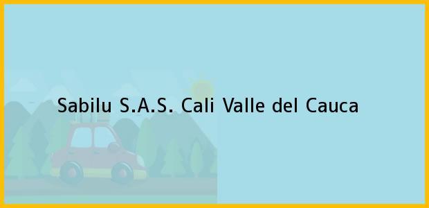 Teléfono, Dirección y otros datos de contacto para Sabilu S.A.S., Cali, Valle del Cauca, Colombia
