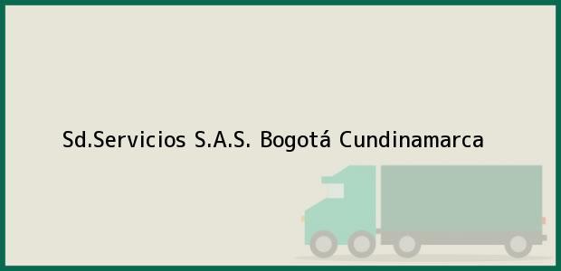 Teléfono, Dirección y otros datos de contacto para Sd.Servicios S.A.S., Bogotá, Cundinamarca, Colombia