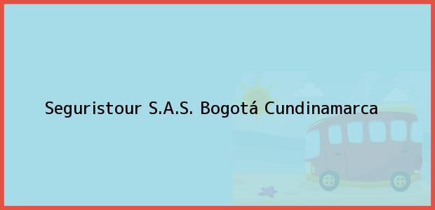 Teléfono, Dirección y otros datos de contacto para Seguristour S.A.S., Bogotá, Cundinamarca, Colombia