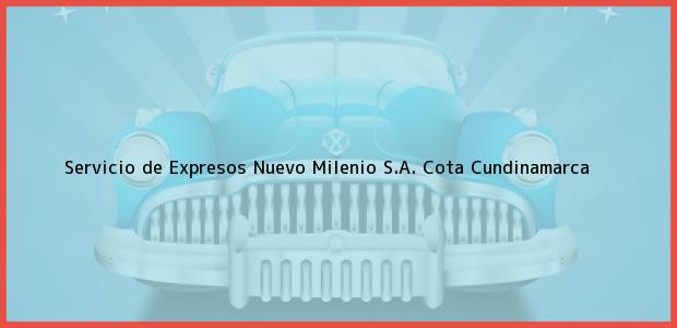 Teléfono, Dirección y otros datos de contacto para Servicio de Expresos Nuevo Milenio S.A., Cota, Cundinamarca, Colombia
