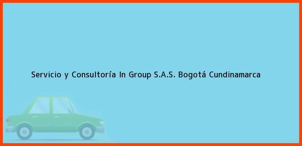 Teléfono, Dirección y otros datos de contacto para Servicio y Consultoría In Group S.A.S., Bogotá, Cundinamarca, Colombia
