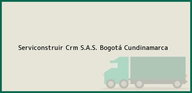 Teléfono, Dirección y otros datos de contacto para Serviconstruir Crm S.A.S., Bogotá, Cundinamarca, Colombia