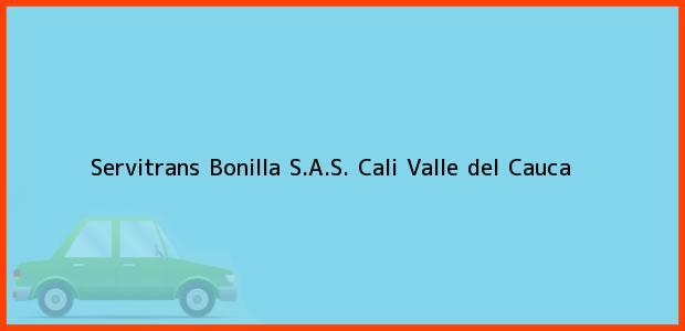 Teléfono, Dirección y otros datos de contacto para Servitrans Bonilla S.A.S., Cali, Valle del Cauca, Colombia