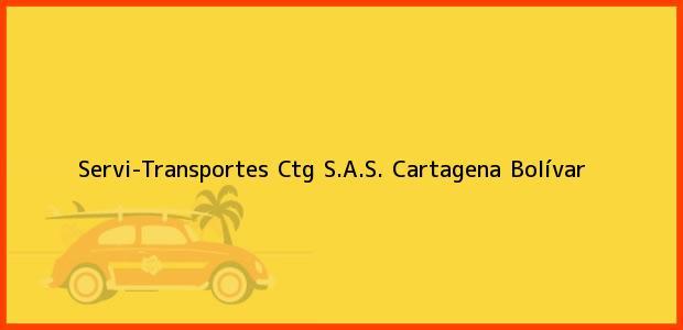 Teléfono, Dirección y otros datos de contacto para Servi-Transportes Ctg S.A.S., Cartagena, Bolívar, Colombia