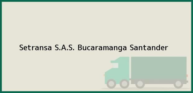 Teléfono, Dirección y otros datos de contacto para Setransa S.A.S., Bucaramanga, Santander, Colombia