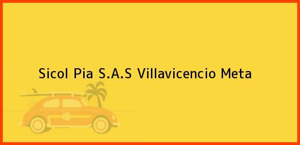 Teléfono, Dirección y otros datos de contacto para Sicol Pia S.A.S, Villavicencio, Meta, Colombia