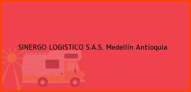 Teléfono, Dirección y otros datos de contacto para SINERGO LOGISTICO S.A.S., Medellín, Antioquia, Colombia