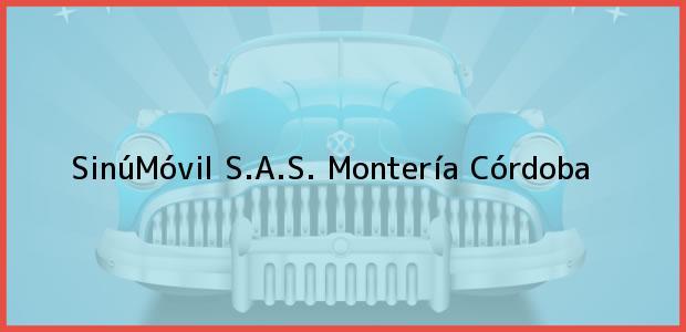 Teléfono, Dirección y otros datos de contacto para SinúMóvil S.A.S., Montería, Córdoba, Colombia