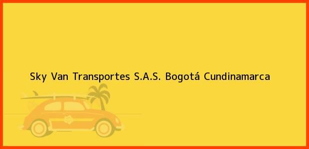 Teléfono, Dirección y otros datos de contacto para Sky Van Transportes S.A.S., Bogotá, Cundinamarca, Colombia