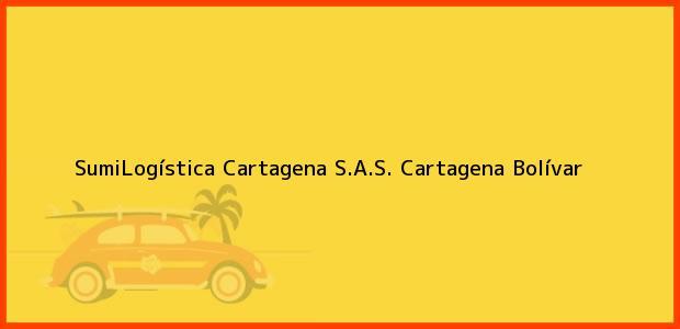 Teléfono, Dirección y otros datos de contacto para SumiLogística Cartagena S.A.S., Cartagena, Bolívar, Colombia