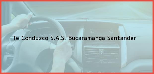 Teléfono, Dirección y otros datos de contacto para Te Conduzco S.A.S., Bucaramanga, Santander, Colombia