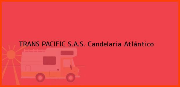 Teléfono, Dirección y otros datos de contacto para TRANS PACIFIC S.A.S., Candelaria, Atlántico, Colombia