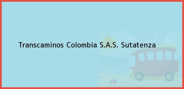 Teléfono, Dirección y otros datos de contacto para Transcaminos Colombia S.A.S., Sutatenza, , Colombia