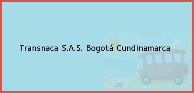 Teléfono, Dirección y otros datos de contacto para Transnaca S.A.S., Bogotá, Cundinamarca, Colombia