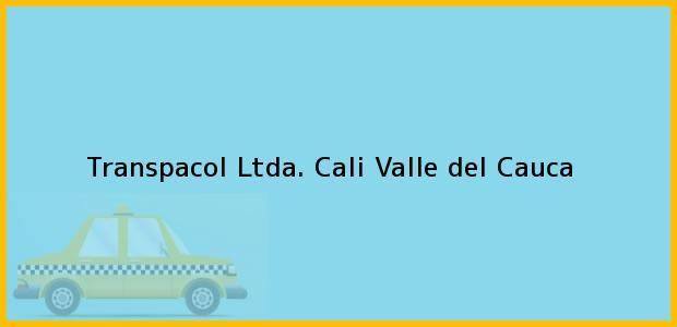Teléfono, Dirección y otros datos de contacto para Transpacol Ltda., Cali, Valle del Cauca, Colombia