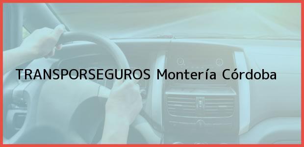 Teléfono, Dirección y otros datos de contacto para TRANSPORSEGUROS, Montería, Córdoba, Colombia