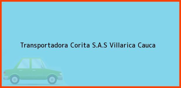Teléfono, Dirección y otros datos de contacto para Transportadora Corita S.A.S, Villarica, Cauca, Colombia
