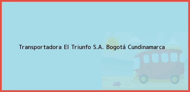 Teléfono, Dirección y otros datos de contacto para Transportadora El Triunfo S.A., Bogotá, Cundinamarca, Colombia