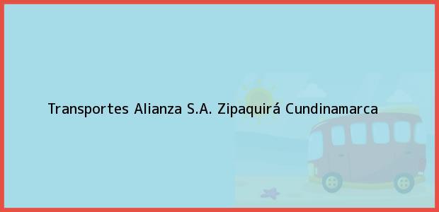 Teléfono, Dirección y otros datos de contacto para Transportes Alianza S.A., Zipaquirá, Cundinamarca, Colombia