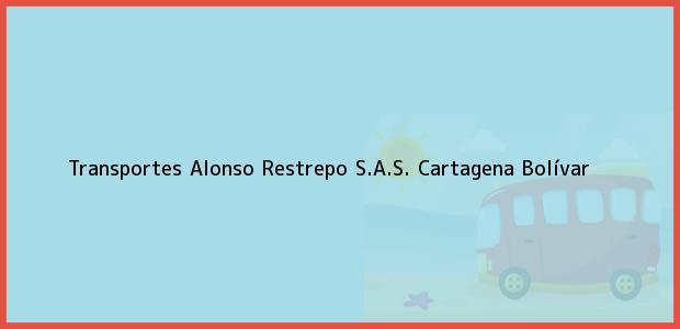 Teléfono, Dirección y otros datos de contacto para Transportes Alonso Restrepo S.A.S., Cartagena, Bolívar, Colombia