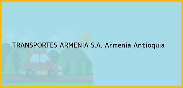 Teléfono, Dirección y otros datos de contacto para TRANSPORTES ARMENIA S.A., Armenia, Antioquia, Colombia