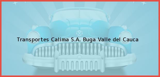 Teléfono, Dirección y otros datos de contacto para Transportes Calima S.A., Buga, Valle del Cauca, Colombia