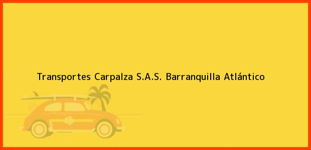 Teléfono, Dirección y otros datos de contacto para Transportes Carpalza S.A.S., Barranquilla, Atlántico, Colombia