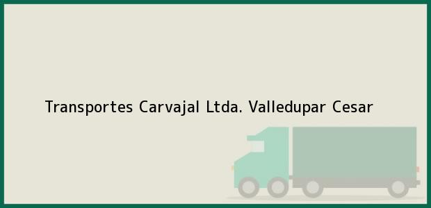 Teléfono, Dirección y otros datos de contacto para Transportes Carvajal Ltda., Valledupar, Cesar, Colombia