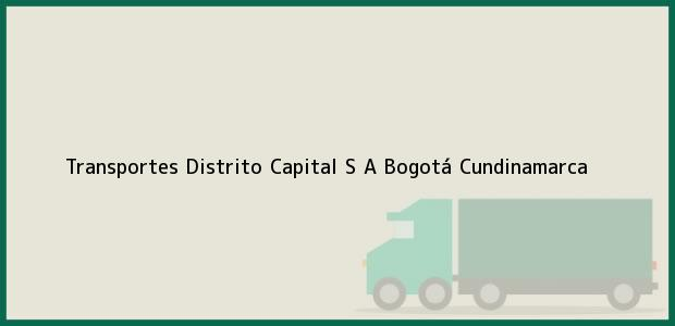 Teléfono, Dirección y otros datos de contacto para Transportes Distrito Capital S A, Bogotá, Cundinamarca, Colombia