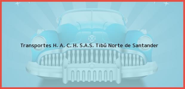 Teléfono, Dirección y otros datos de contacto para Transportes H. A. C. H. S.A.S., Tibú, Norte de Santander, Colombia