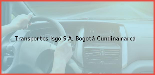 Teléfono, Dirección y otros datos de contacto para Transportes Isgo S.A., Bogotá, Cundinamarca, Colombia