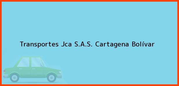 Teléfono, Dirección y otros datos de contacto para Transportes Jca S.A.S., Cartagena, Bolívar, Colombia