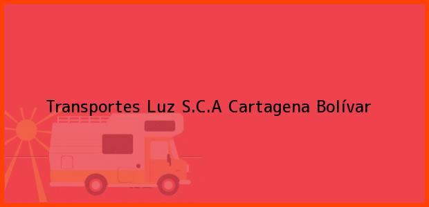 Teléfono, Dirección y otros datos de contacto para Transportes Luz S.C.A, Cartagena, Bolívar, Colombia