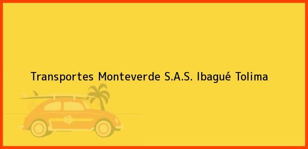 Teléfono, Dirección y otros datos de contacto para Transportes Monteverde S.A.S., Ibagué, Tolima, Colombia