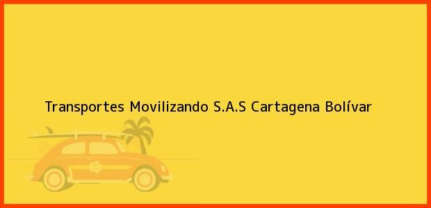 Teléfono, Dirección y otros datos de contacto para Transportes Movilizando S.A.S, Cartagena, Bolívar, Colombia