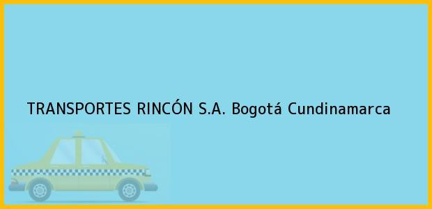 Teléfono, Dirección y otros datos de contacto para TRANSPORTES RINCÓN S.A., Bogotá, Cundinamarca, Colombia