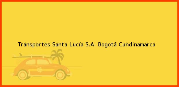 Teléfono, Dirección y otros datos de contacto para Transportes Santa Lucía S.A., Bogotá, Cundinamarca, Colombia