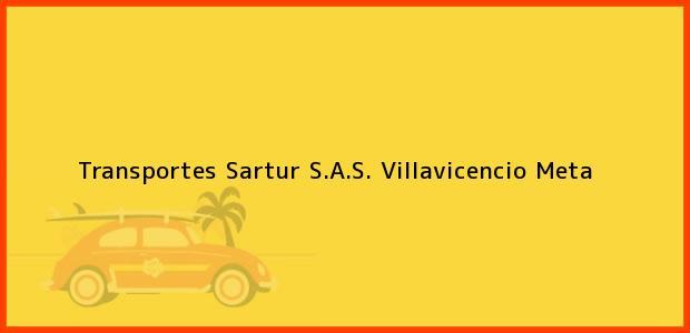 Teléfono, Dirección y otros datos de contacto para Transportes Sartur S.A.S., Villavicencio, Meta, Colombia