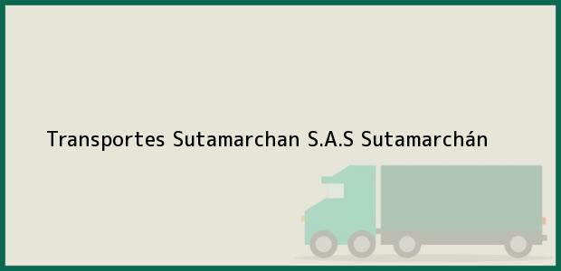 Teléfono, Dirección y otros datos de contacto para Transportes Sutamarchan S.A.S, Sutamarchán, , Colombia