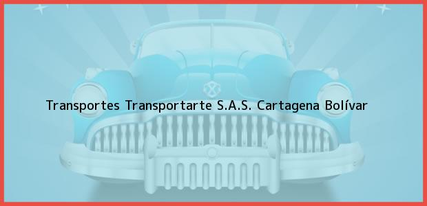 Teléfono, Dirección y otros datos de contacto para Transportes Transportarte S.A.S., Cartagena, Bolívar, Colombia