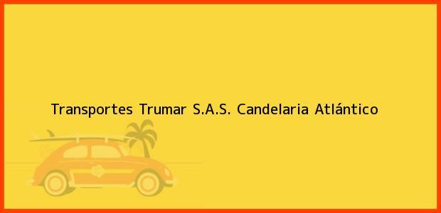Teléfono, Dirección y otros datos de contacto para Transportes Trumar S.A.S., Candelaria, Atlántico, Colombia